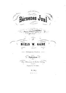 Children's Christmas, Op.36: Partitura para piano com vocal by Niels Wilhelm Gade