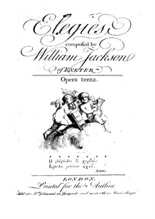 Six Elegies for Voices and Basso Continuo, Op.3: Six Elegies for Voices and Basso Continuo by William Jackson