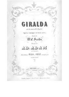 Giralda ou La nouvelle Psychee: Act I, No.1-3 by Adolphe Adam