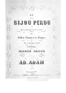 Le bijou perdu: ato I, gravação piano-vocais by Adolphe Adam
