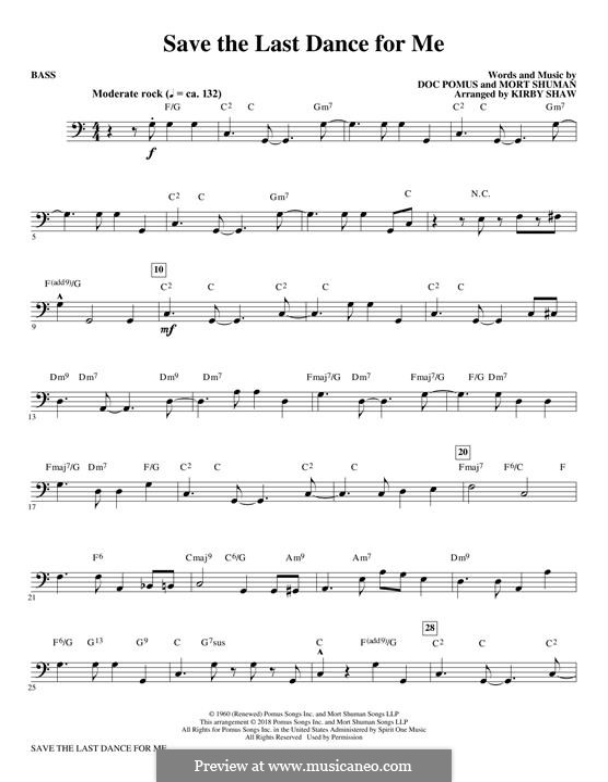 Save the Last Dance for Me (The Drifters): Choir Instrumental Pak version – Bass part by Doc Pomus, Mort Shuman