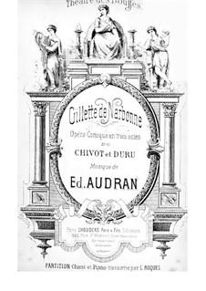Gillette de Narbonne: ato I. Arranjo para vozes e piano by Edmond Audran