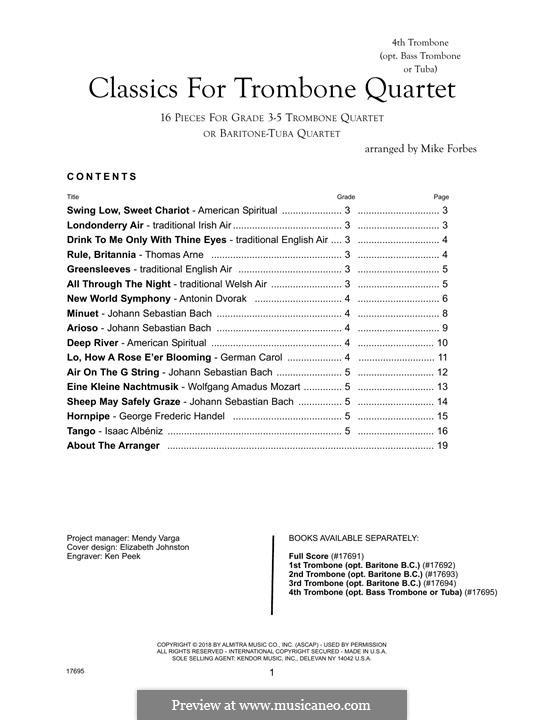 Classics for Trombone Quartet: 4th Trombone part by Johann Sebastian Bach, Isaac Albéniz, Thomas Augustine Arne, Wolfgang Amadeus Mozart, Antonín Dvořák, Georg Friedrich Händel, folklore