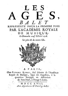 Les âges (The Ages): Libretto by André Campra