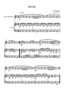 No.1 Melodie (Melody): Para saxofone tenor e piano by Robert Schumann
