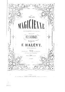 La magicienne: ato I, para solistas, coral e piano by Fromental Halevy