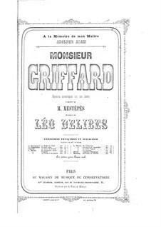 Maître Griffard: Maître Griffard by Léo Delibes