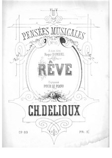 Pensées musicales, Op.8: No.10 Rêve by Charles Delioux