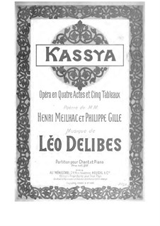 Kassya: Kassya by Léo Delibes
