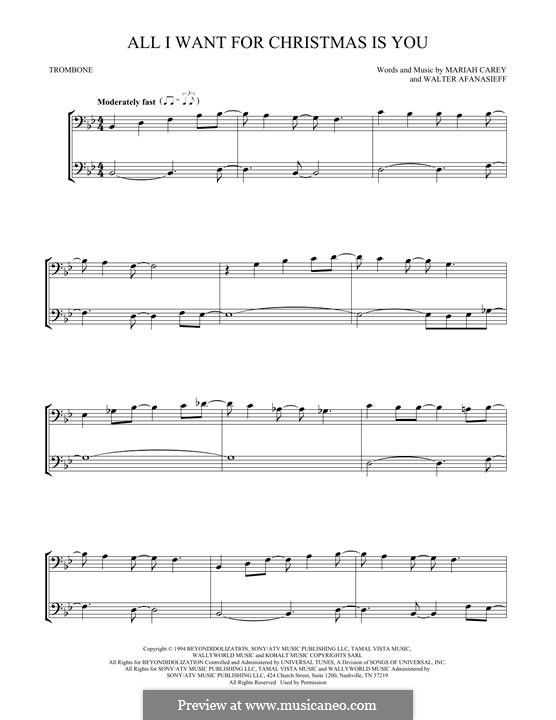 All I Want for Christmas is You: For two trombones by Mariah Carey, Walter Afanasieff
