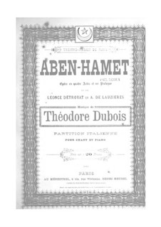 Aben-Hamet: Prologue and Act I by Théodore Dubois
