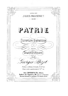 Patrie. Dramatic Overture: Partitura completa by Georges Bizet