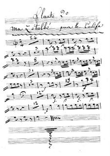 Le calife de Bagdad: Ma Zetulbé – flute II part by Adrien Boieldieu