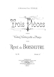 Three Pieces for Piano Trio, Op.54: Partitura completa, Partes by René de Boisdeffre