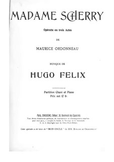 Madame Sherry: Partitura Piano-vocal by Hugo Felix