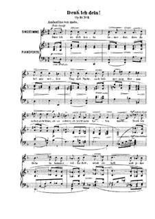 Six Songs, Op.21: Nr.2 Denk'ich dein by Robert Franz