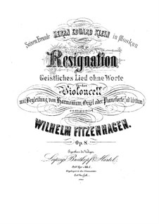 Resignation. Sacred Song without Words for Cello and Orchestra, Op.8: Version for cello and organ (or harmonium) by Wilhelm Fitzenhagen