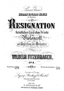 Resignation. Sacred Song without Words for Cello and Orchestra, Op.8: Partitura completa by Wilhelm Fitzenhagen