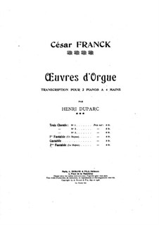 Three Pieces for Grand Organ: Fantasia No.2 in a Major, for two pianos four hands by César Franck