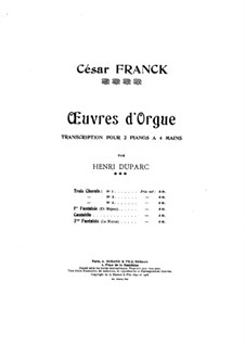 Three Pieces for Grand Organ: Fantasia No.1 C Major, for two pianos four hands by César Franck