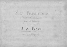 Six Little Preludes, BWV 933-938: para cravo by Johann Sebastian Bach