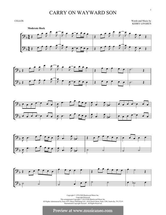 Carry on Wayward Son (Kansas): para dois violoncelo by Kerry Livgren