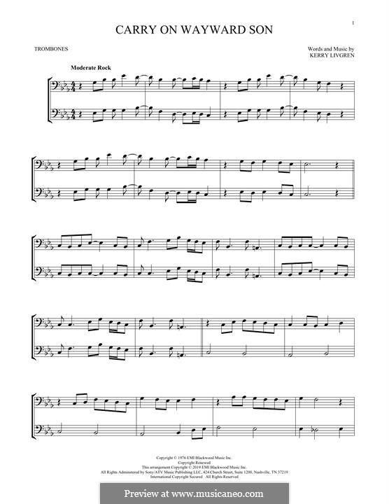 Carry on Wayward Son (Kansas): For two trombones by Kerry Livgren