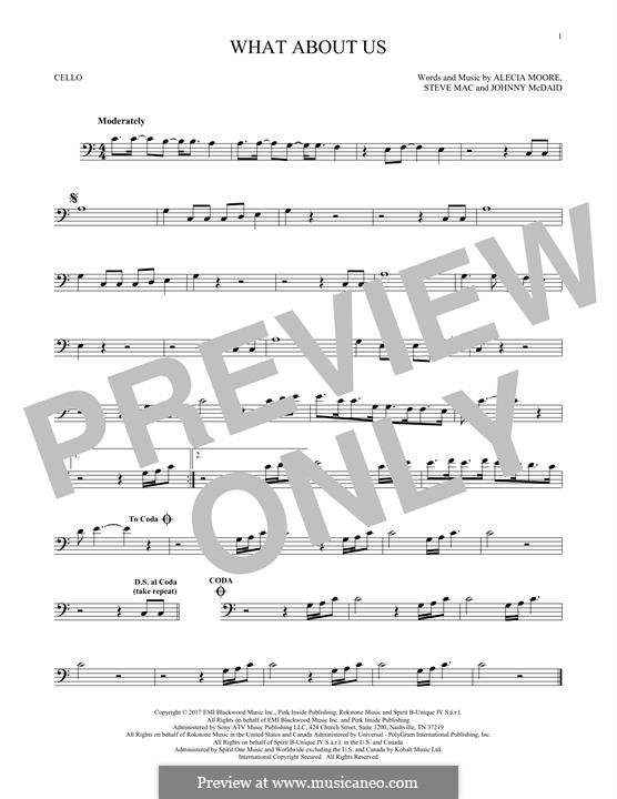 What About Us (Pink): para violoncelo by Alecia Moore, Steve Mac, John McDaid