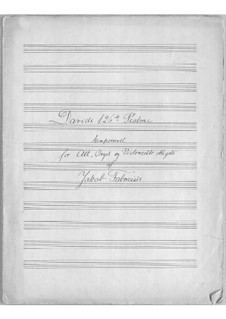 Davids 126th Psalme for Voice, Cello ad libitum and Organ: Davids 126th Psalme for Voice, Cello ad libitum and Organ by Jacob Fabricius