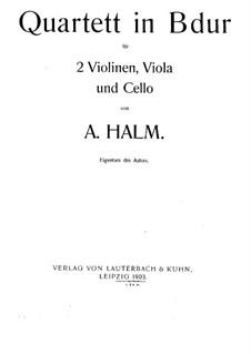 String Quartet in B Flat Major: partitura completa by August Halm