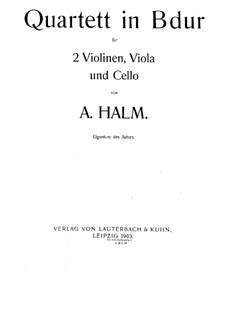 String Quartet in B Flat Major: partes by August Halm