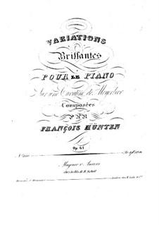 Brilliant Variations on Cavatine by Meyerbeer, Op.41: Brilliant Variations on Cavatine by Meyerbeer by Franz Hunten