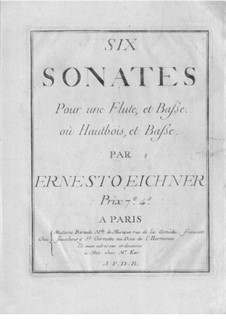 Six Sonatas for Flute (or Oboe) and Basso Continuo: Six Sonatas for Flute (or Oboe) and Basso Continuo by Ernst Eichner