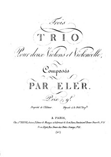 Three Trios for Two Violins and Cello: violino parte I by André-Frédéric Eler