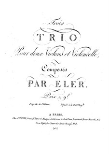 Three Trios for Two Violins and Cello: parte violoncelo by André-Frédéric Eler