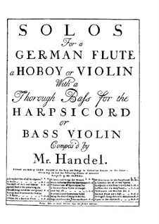 Sonatas for Flute (or Oboe, or Violin) and Basso Continuo, HWV 359-370 Op.1: Sonatas for Flute (or Oboe, or Violin) and Basso Continuo by Georg Friedrich Händel