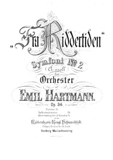 Symphony No.2 in A Minor 'From Knight Time', Op.34: movimentos I-II by Emil Hartmann