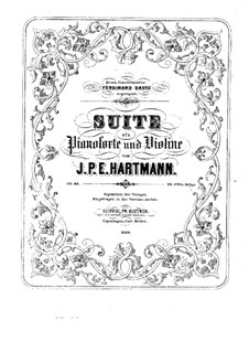 Suite for Violin and Piano, Op.66: Suite para Violino e Piano by Johan Peter Emilius Hartmann