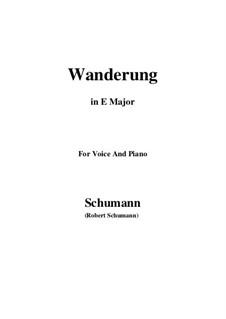 Twelve Poems for Voice and Piano, Op.35: No.7 Wanderung (Wandering) E Major by Robert Schumann