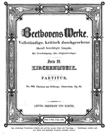 Christus am Ölberge (Christ on the Mount of Olives), Op.85: Partitura completa by Ludwig van Beethoven