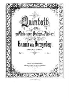 String Quintet in C Minor, Op.77: String Quintet in C Minor by Heinrich von Herzogenberg