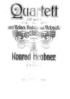 String Quartet in E Minor: Quarteto de cordas em E menor by Konrad Heubner