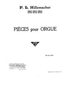 Pieces for Organ: peças para orgão by Paul Joseph Guillaume Hillemacher