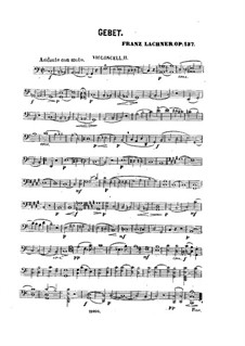 Prayer for Voice, Strings and Organ, Op.137: violoncelo parte II by Franz Paul Lachner
