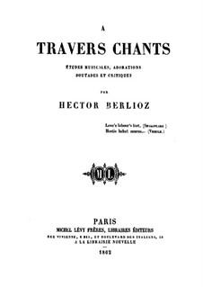 À travers chants: À travers chants by Hector Berlioz