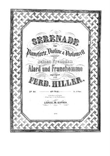 Serenade for Piano Trio, Op.64: Serenade for Piano Trio by Ferdinand von Hiller