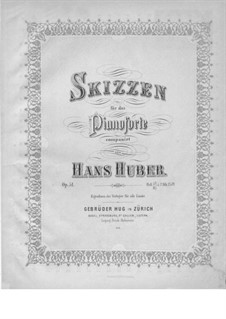 Sketches, Op.51: Sketches by Hans Huber