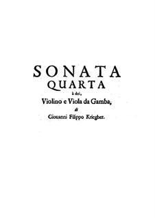 Sonata No.4 for Violin, Viola da Gamba and Basso Continuo: Sonata No.4 for Violin, Viola da Gamba and Basso Continuo by Johann Philipp Krieger
