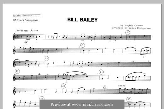 Bill Bailey, Won't You Please Come Home: For quartet saxophones – Tenor Sax part by Hughie Cannon