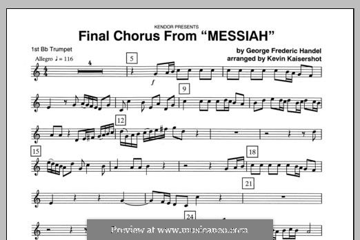 Final Chorus (Blessing and Honour, Glory and Power Unto Him): 1st Bb Trumpet part by Georg Friedrich Händel